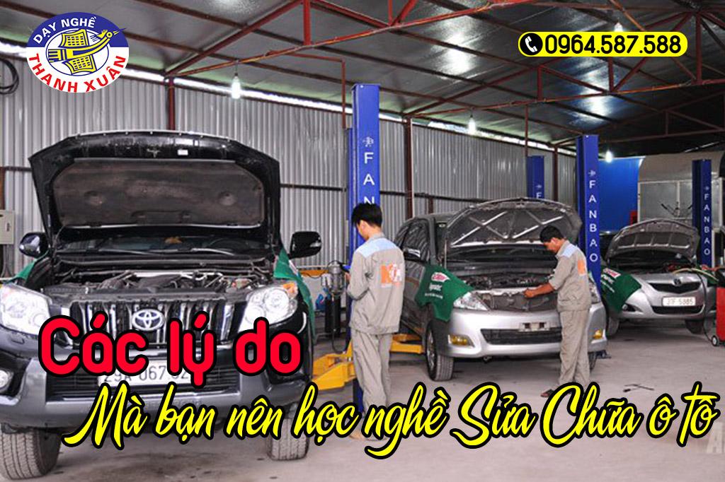Những lý do bạn nên học nghề sửa chữa ô tô
