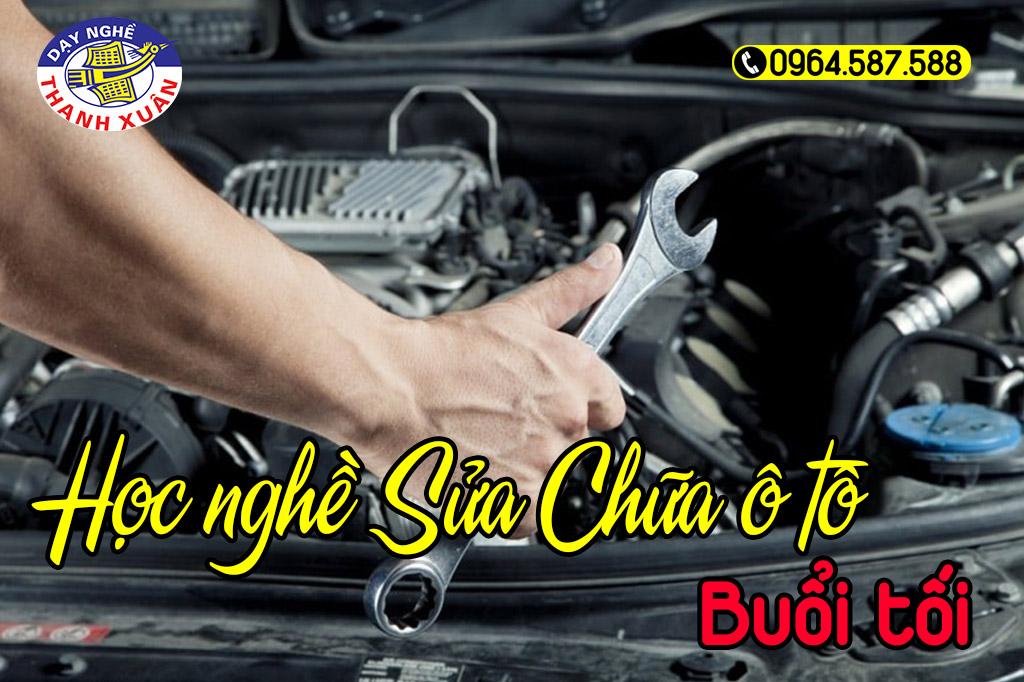 Học sửa chữa ô tô buổi tối ở hà nội