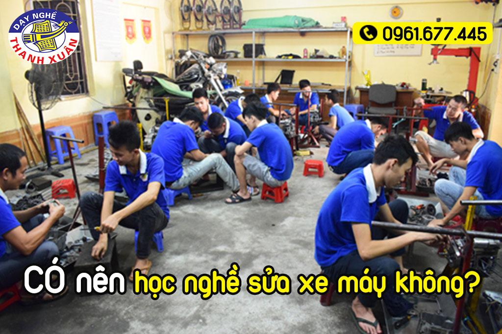 Có nên học nghề sửa xe máy không