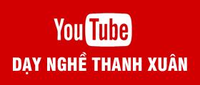 Link youtube dạy nghề thanh xuân 83 triều khúc